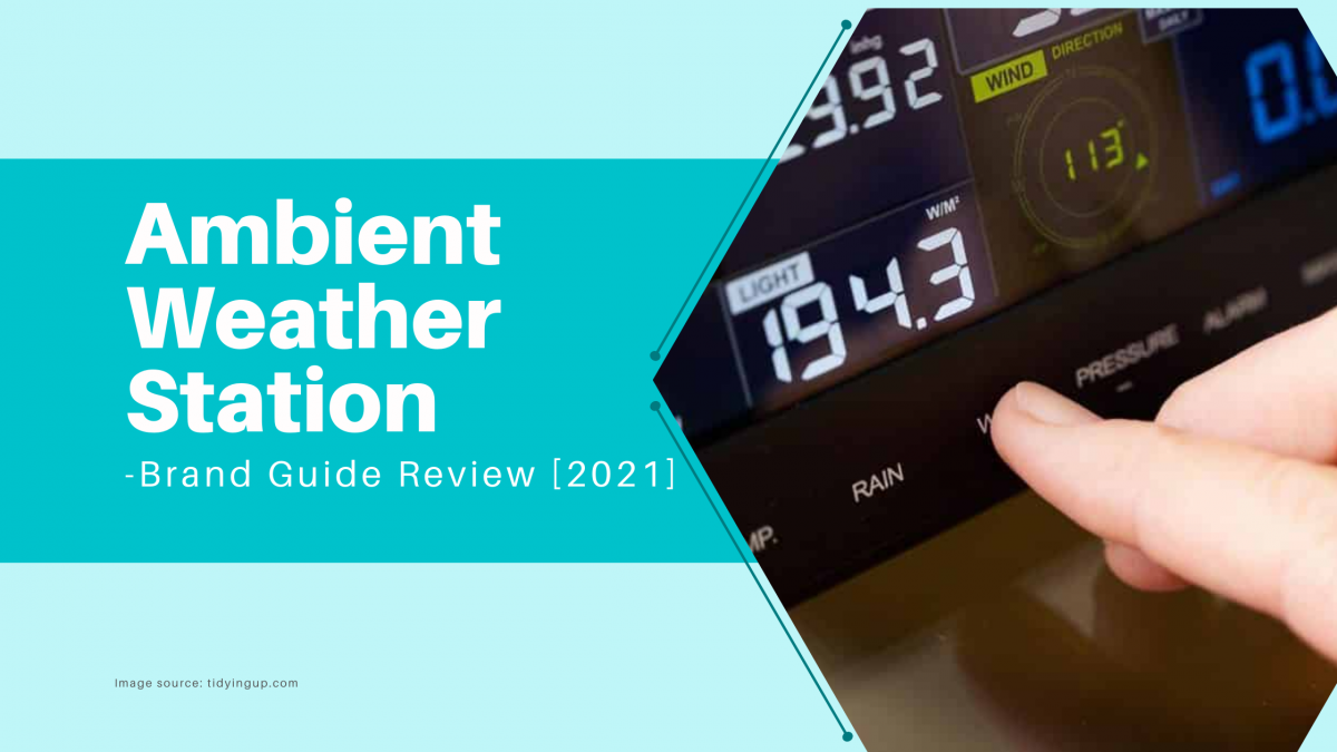 Ambient Weather Station -Brand Guide Review [2021]